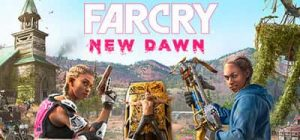Far Cry New Dawn PC Game Free Download Full Version Highly Compressed